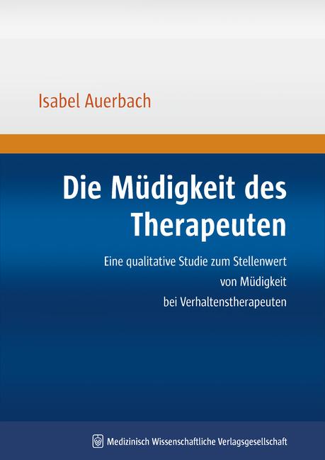Die Müdigkeit des Therapeuten