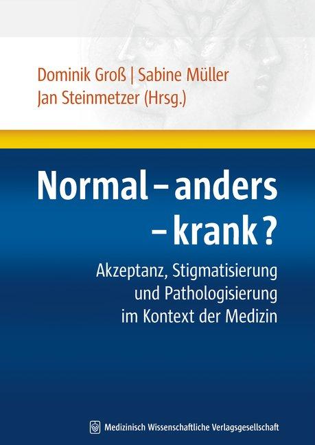 Normal - anders - krank?