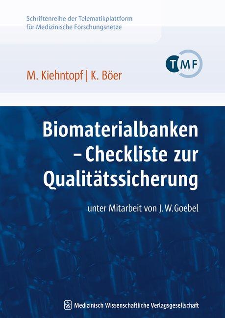Biomaterialbanken – Checkliste zur Qualitätssicherung