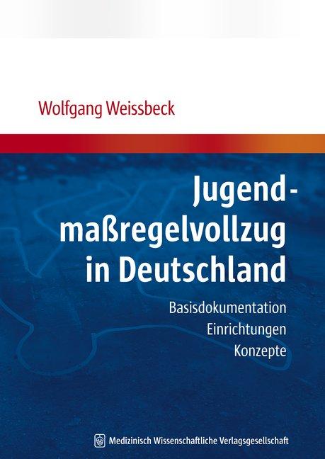 Jugendmaßregelvollzug in Deutschland