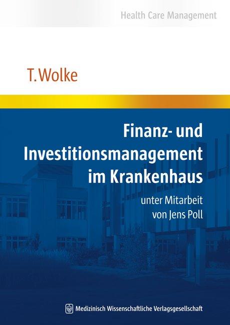 Finanz- und Investitionsmanagement im Krankenhaus