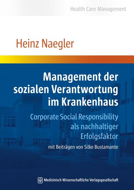 Management der sozialen Verantwortung im Krankenhaus