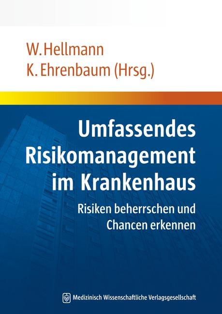 Umfassendes Risikomanagement im Krankenhaus