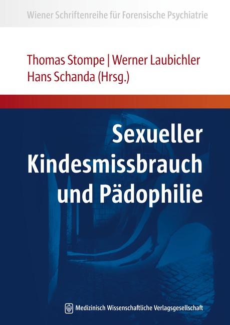 Sexueller Kindesmissbrauch und Pädophilie