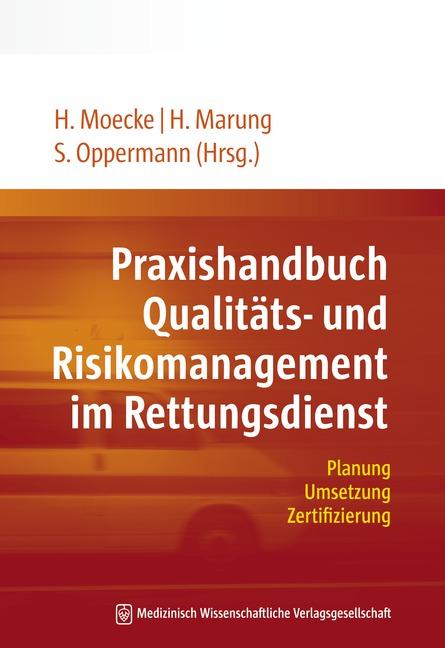 Praxishandbuch Qualitäts- und Risikomanagement im Rettungsdienst