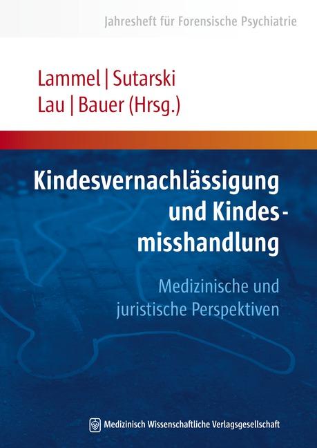 Kindesvernachlässigung und Kindesmisshandlung