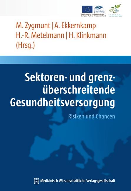 Sektoren- und grenzüberschreitende Gesundheitsversorgung