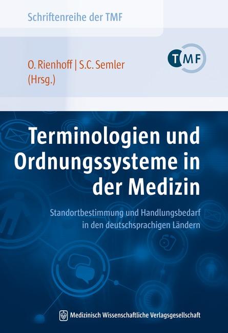 Terminologien und Ordnungssysteme in der Medizin
