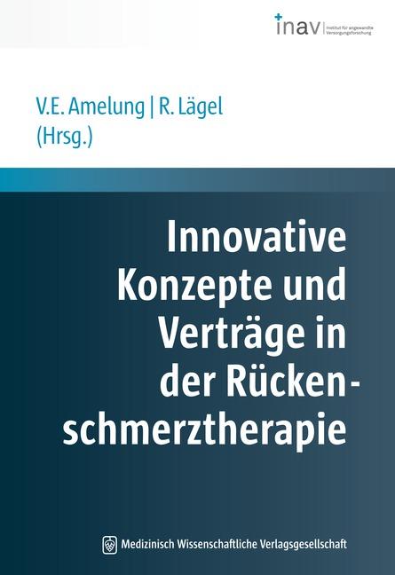 Innovative Konzepte und Verträge in der Rückenschmerztherapie
