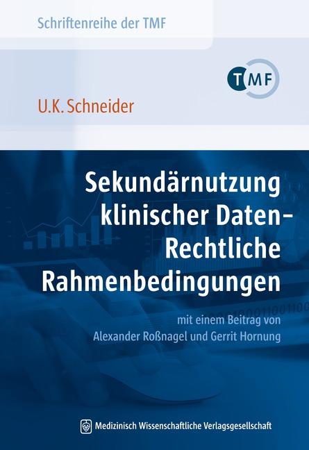 Sekundärnutzung klinischer Daten – Rechtliche Rahmenbedingungen