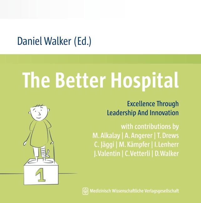 The Better Hospital