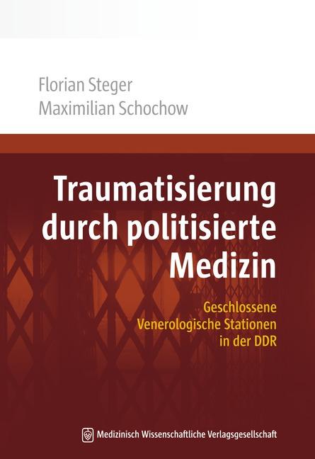 Traumatisierung durch politisierte Medizin