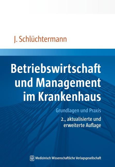 Betriebswirtschaft und Management im Krankenhaus