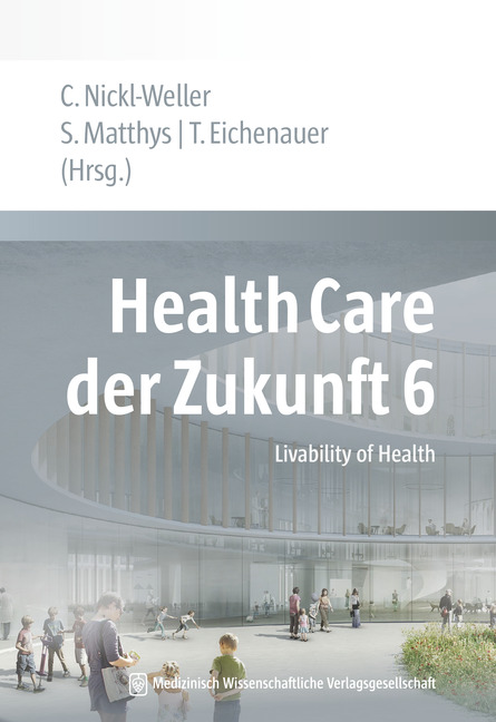 Health Care der Zukunft 6