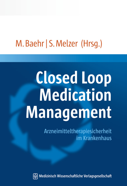 Closed Loop Medication Management