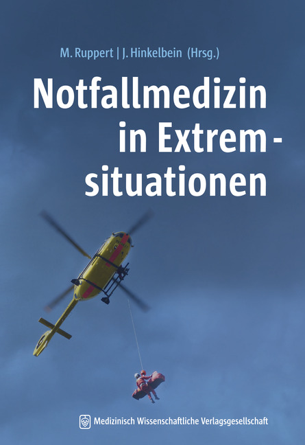 Notfallmedizin in Extremsituationen