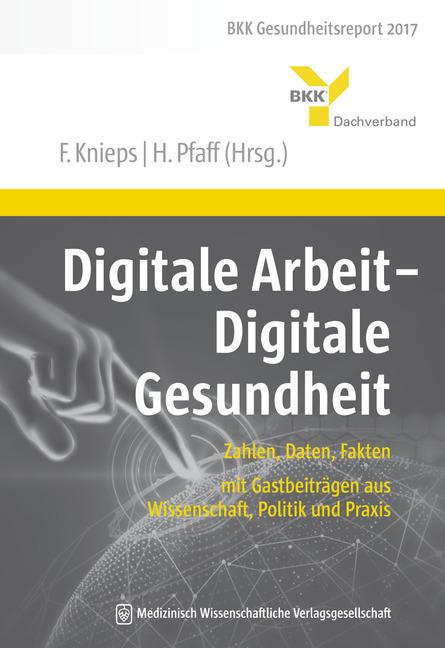 Digitale Arbeit - Digitale Gesundheit