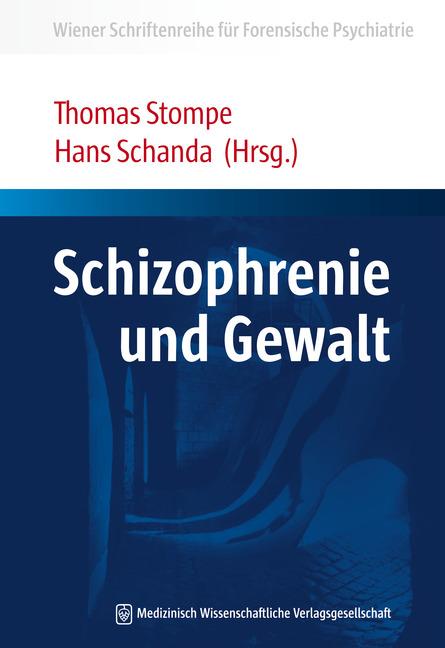 Schizophrenie und Gewalt