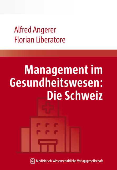 Management im Gesundheitswesen: Die Schweiz