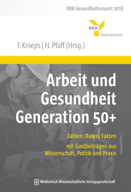 Arbeit und Gesundheit Generation 50+