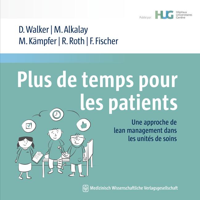 Plus de temps pour les patients