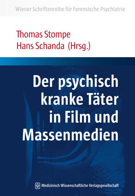 Der psychisch kranke Täter in Film und Massenmedien