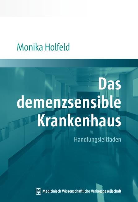 Das demenzsensible Krankenhaus