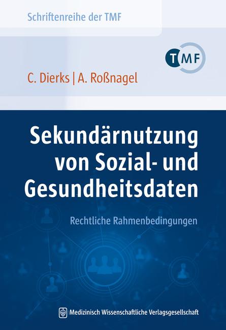 Sekundärnutzung von Sozial- und Gesundheitsdaten – Rechtliche Rahmenbedingungen