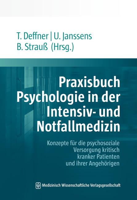 Praxisbuch Psychologie in der Intensiv- und Notfallmedizin