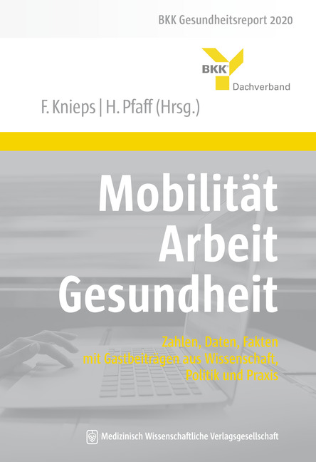 Mobilität – Arbeit – Gesundheit