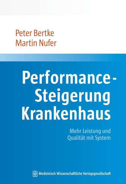 Performance-Steigerung Krankenhaus