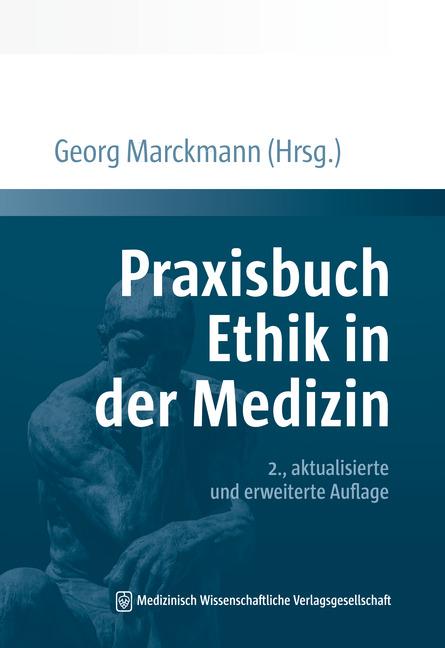 Praxisbuch Ethik in der Medizin