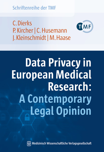 Data Privacy in European Medical Research: A Contemporary Legal Opinion