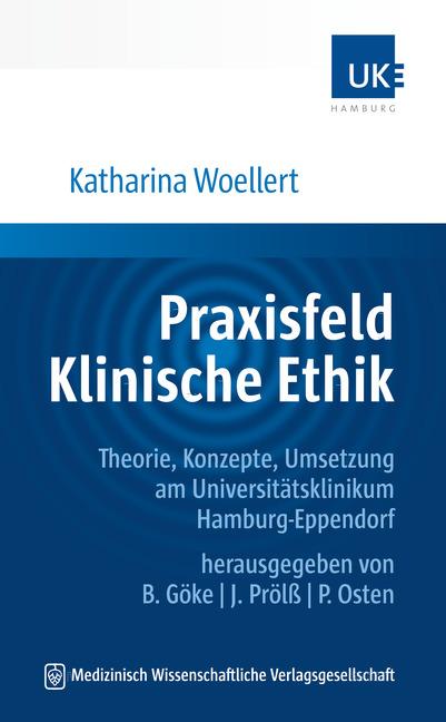 Praxisfeld Klinische Ethik