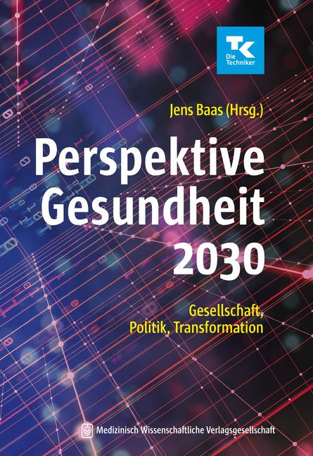 Perspektive Gesundheit 2030