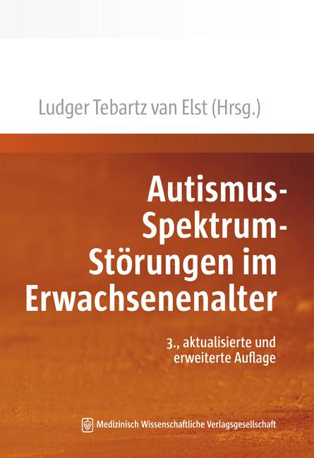 Autismus-Spektrum-Störungen im Erwachsenenalter